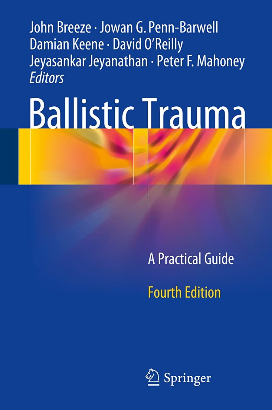 征服する瞳軽量Ballistic Trauma: A Practical Guide (English Edition)