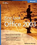 First Look Microsoft® Office 2003