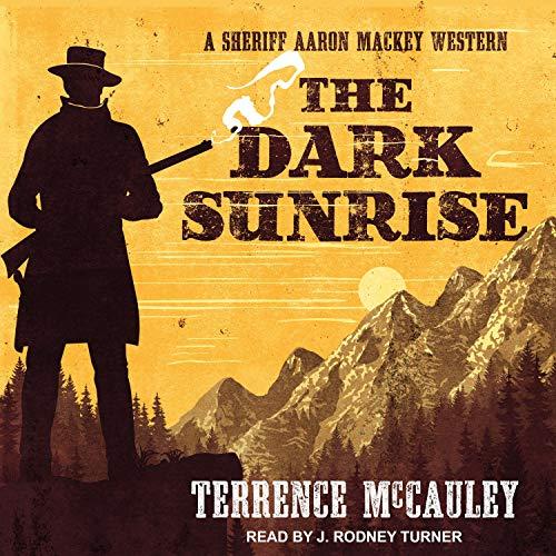 The Dark Sunrise Audiobook By Terrence McCauley cover art