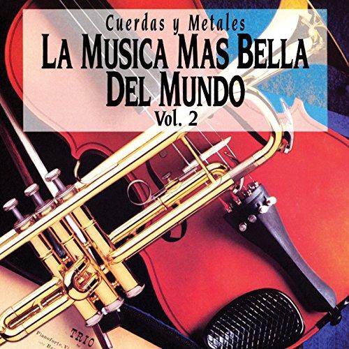 La Música Más Bella del Mundo, Vol. 2