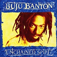 Unchained Spirit by Buju Banton (2004-10-01)