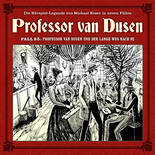 Professor van Dusen und der lange Weg nach Oz cover art
