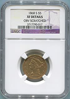 1868 S $5 Gold (Pre-1933) XF Details NGC