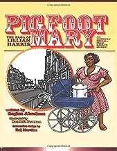 PIG FOOT MARY:  The Saga of Lillian Harris