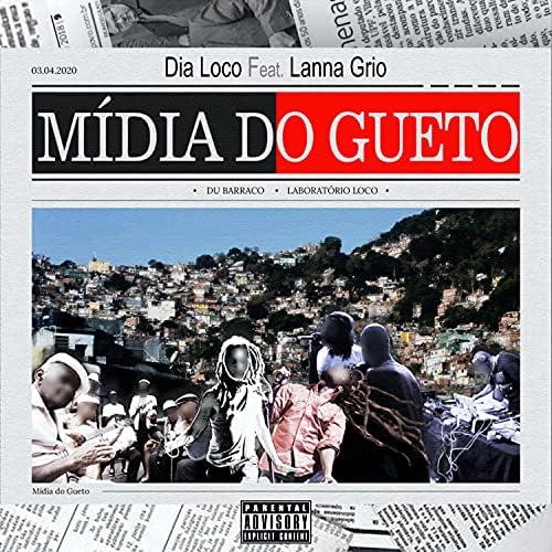 Dia Loco feat. Lanna Grio