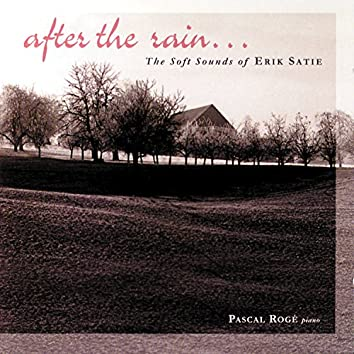 Satie - After The Rain