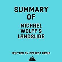 Summary of Michael Wolff's Landslide