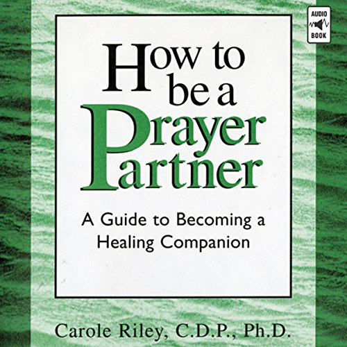How to Be a Prayer Partner cover art