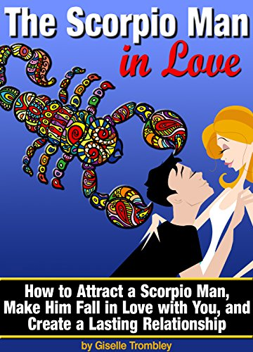 Falling scorpio in love man Signs He's