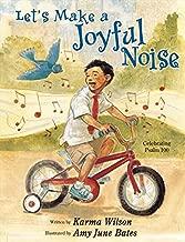 let us make a joyful noise