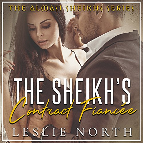 The Sheikh's Contract Fiancée audiobook cover art