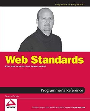Web Standards Programmer's Reference: HTML, CSS, JavaScript, Perl, Python, and PHP