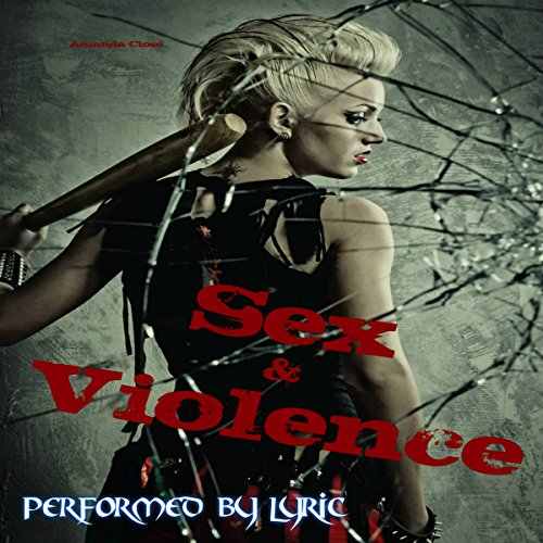 Sex & Violence audiobook cover art