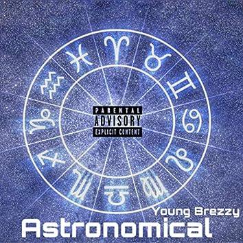Astronomical (Prob by Malloy X DxnnyFxntom)