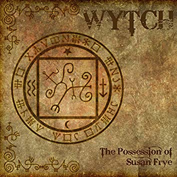 The Possession of Susan Frye
