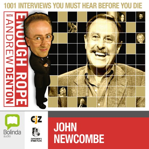 Enough Rope with Andrew Denton: John Newcombe cover art