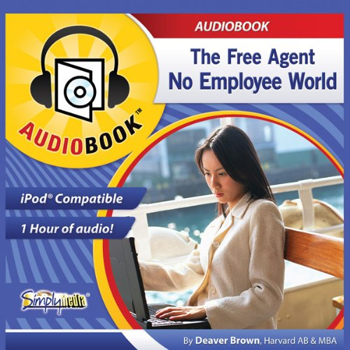 The Free Agent, No Employee World audiobook cover art