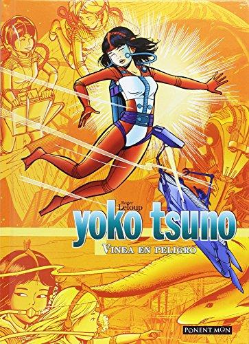 Yoko Tsuno Integral: Linea en peligro (INTEGRALES - AVENTURA