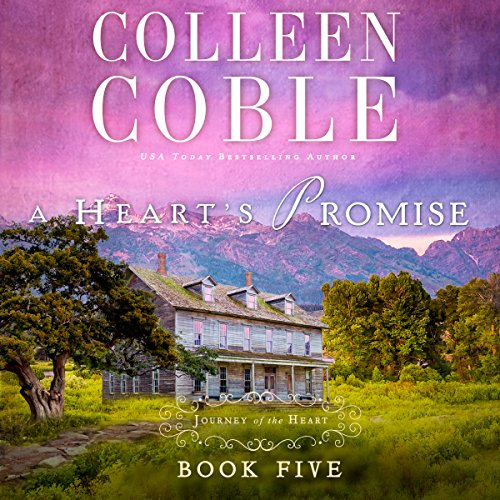 A Heart's Promise Audiobook By Colleen Coble cover art