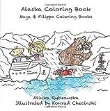 Alaska Coloring Book (Maya & Filippo Coloring Books)