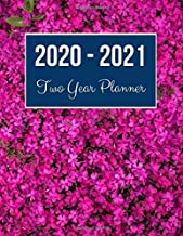2020-2021 Two Year Planner: Blooming Flower Cover | 2020 Planner Weekly and Monthly | Jan 1, 2020 to Dec 31, 2021 | Calendar Views