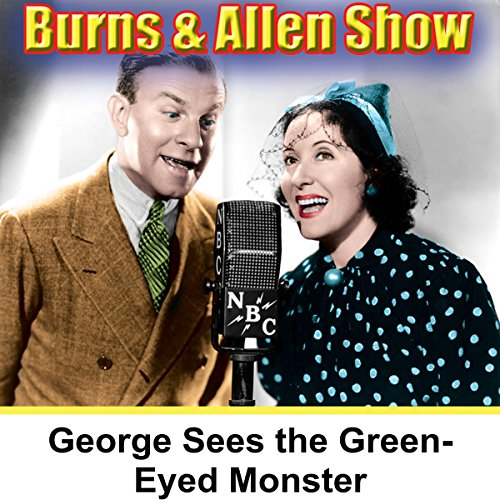 George Is Seeing the Green-Eyed Monster audiobook cover art