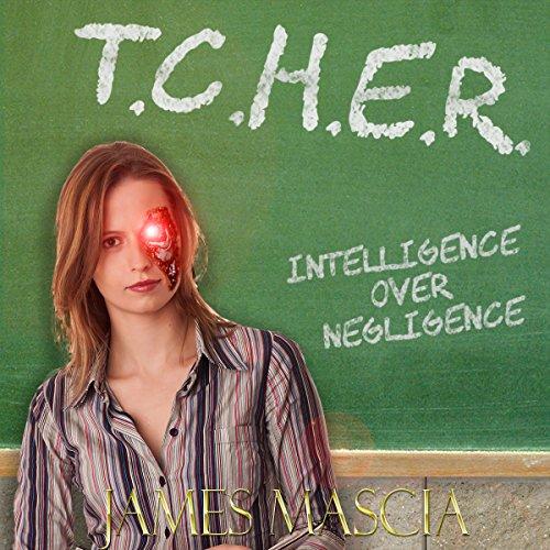 T.C.H.E.R. audiobook cover art