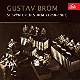 Gustav Brom Se Svým Orchestrem (1958-1963)