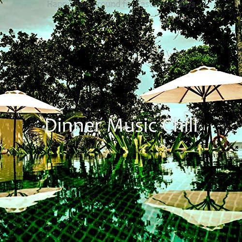 Dinner Music Chill