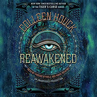Reawakened     The Reawakened Series, Book 1              By:                                                                                                                                 Colleen Houck                               Narrated by:                                                                                                                                 Phoebe Strole,                                                                                        Mark Deakins                      Length: 12 hrs and 59 mins     217 ratings     Overall 4.3
