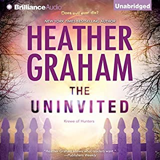 The Uninvited                   By:                                                                                                                                 Heather Graham                               Narrated by:                                                                                                                                 Luke Daniels                      Length: 8 hrs and 54 mins     328 ratings     Overall 4.4