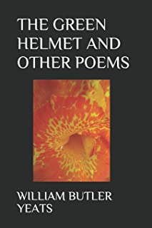 The Green Helmet and Other Poems