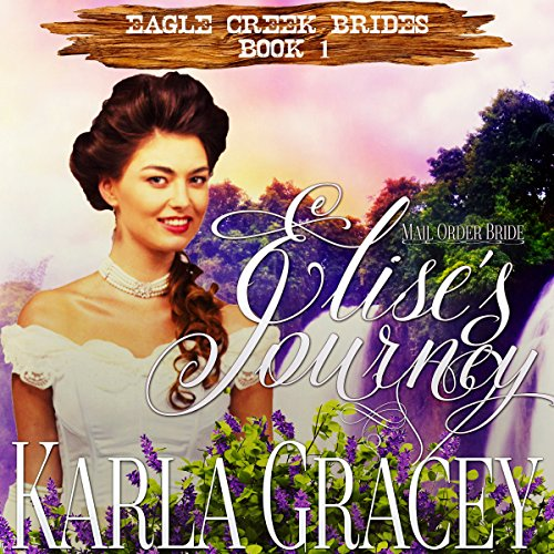 Mail Order Bride - Elise's Journey audiobook cover art