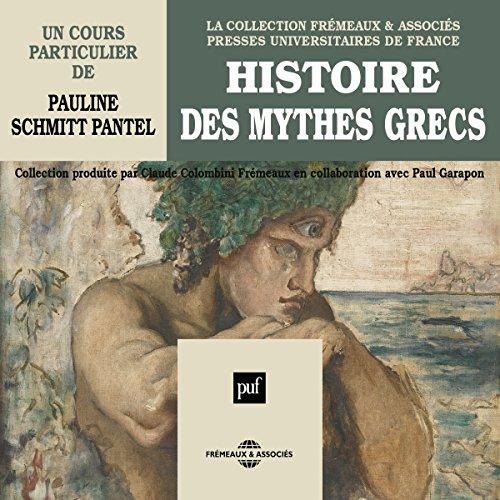 Couverture de Histoire des mythes grecs