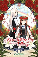 Kiss and White Lily for My Dearest Girl, Vol. 3 (Kiss and White Lily for My Dearest Girl, 3)