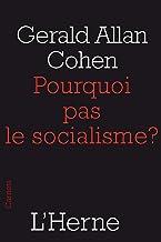 Pourquoi pas le socialisme ? (French Edition)