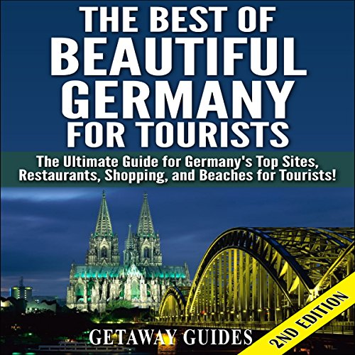 The Best of Beautiful Germany for Tourists audiobook cover art