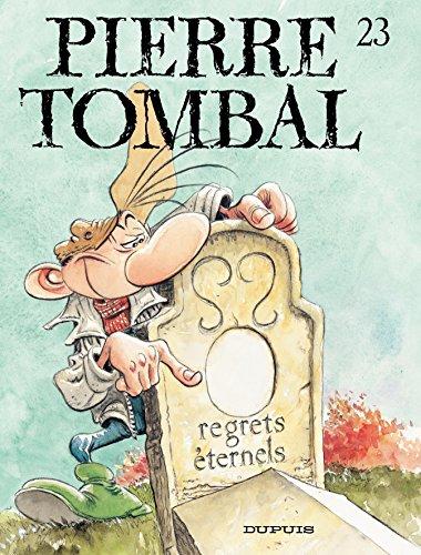 Pierre Tombal – tome 23 - Regrets éternels