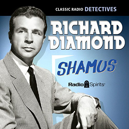 Richard Diamond: Shamus audiobook cover art