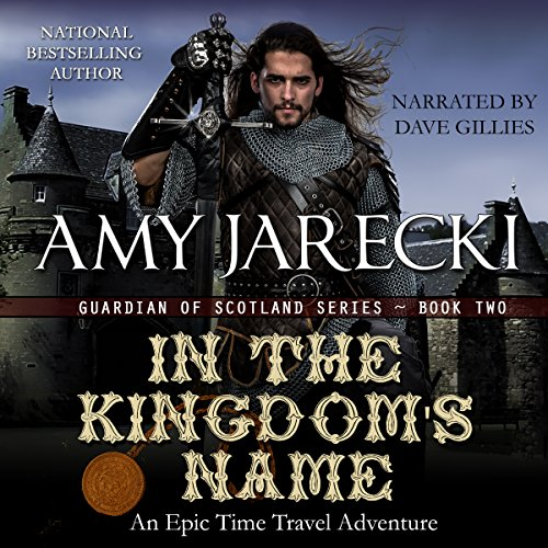 In the Kingdom's Name     Guardian of Scotland, Book 2              By:                                                                                                                                 Amy Jarecki                               Narrated by:                                                                                                                                 Dave Gillies                      Length: 9 hrs and 52 mins     3 ratings     Overall 5.0