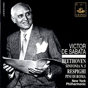 Beethoven: Symphony No. 5 & Respighi: Pini Di Roma