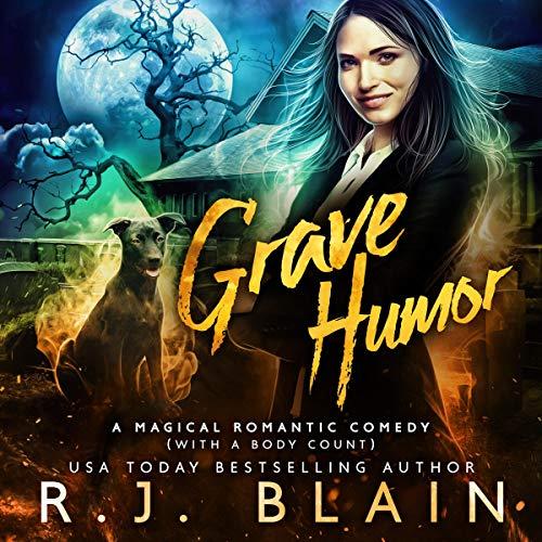 Grave Humor Audiobook By R.J. Blain cover art