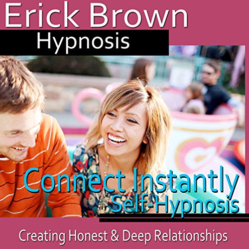 Connect Instantly Hypnosis audiobook cover art
