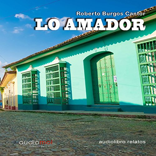 Lo amador. Cuentos [Tales of the Lover] audiobook cover art