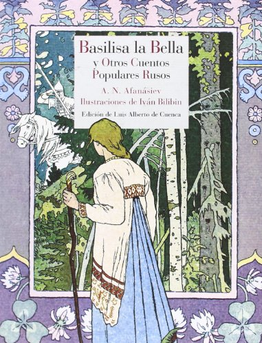 Basilisa La Bella Y Otros Cuentos Populares Rusos: 34 (Literatura Reino de Cordelia)