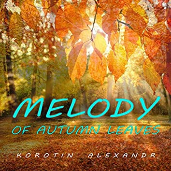 Melody of Autumn Leaves
