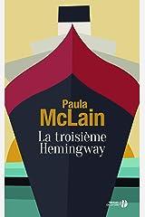 La Troisième Hemingway (French Edition) Kindle Edition