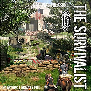 National Treasure     The Survivalist, Book 10              Written by:                                                                                                                                 Arthur Bradley                               Narrated by:                                                                                                                                 John David Farrell                      Length: 8 hrs and 8 mins     2 ratings     Overall 5.0
