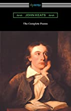 The Complete Poems of John Keats (with an Introduction by Robert Bridges)