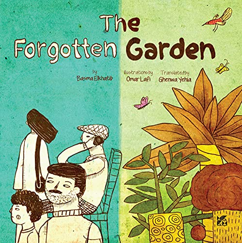 The Forgotten Garden by [Basma El khatib]